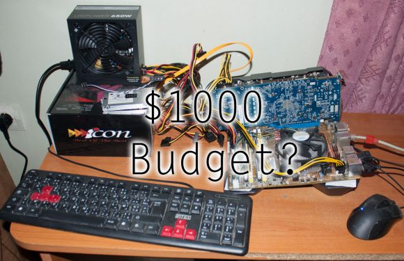 I only have $1000 to spend, what's the best parts to buy?